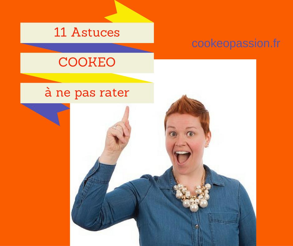 11 astuces à connatre pour cuisiner au cookeo