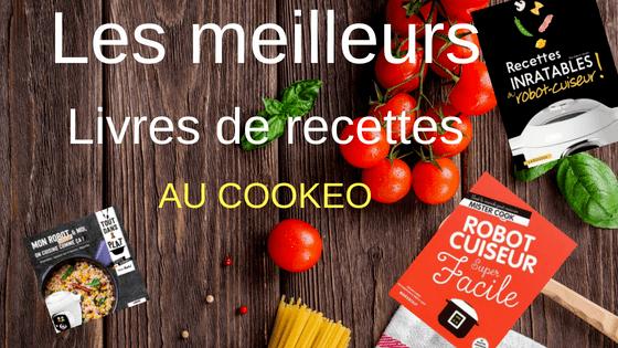 Acheter un livre de recettes pour cookeo